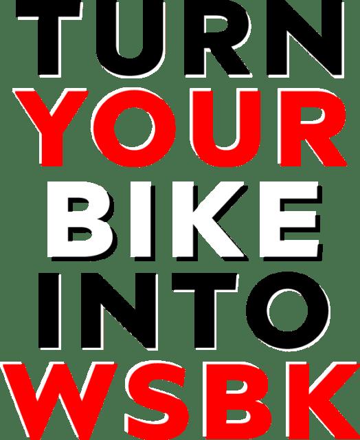 turn your bike into WSBK claim